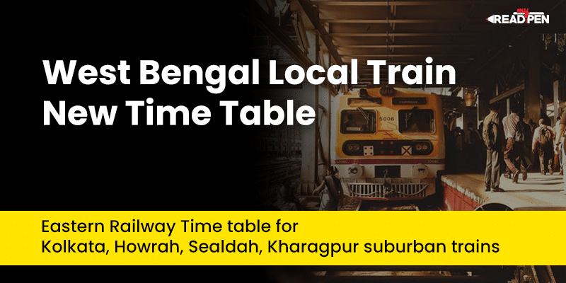 West Bengal Local Train New Time Table [Updated] – Know the new time table for Kolkata, Howrah, Sealdah, Kharagpur suburban trains-preview image